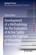 DEVELOPMENT OF A METHODOLOGY FOR THE EVALUATION OF ACTIVE SAFETY USING THE EXAMPLE OF PREVENTIVE PEDESTRIAN PROECTION